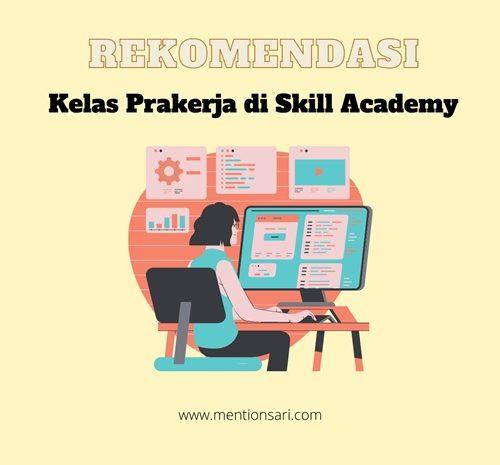 Rekomendasi Kelas Prakerja di Skill Academy